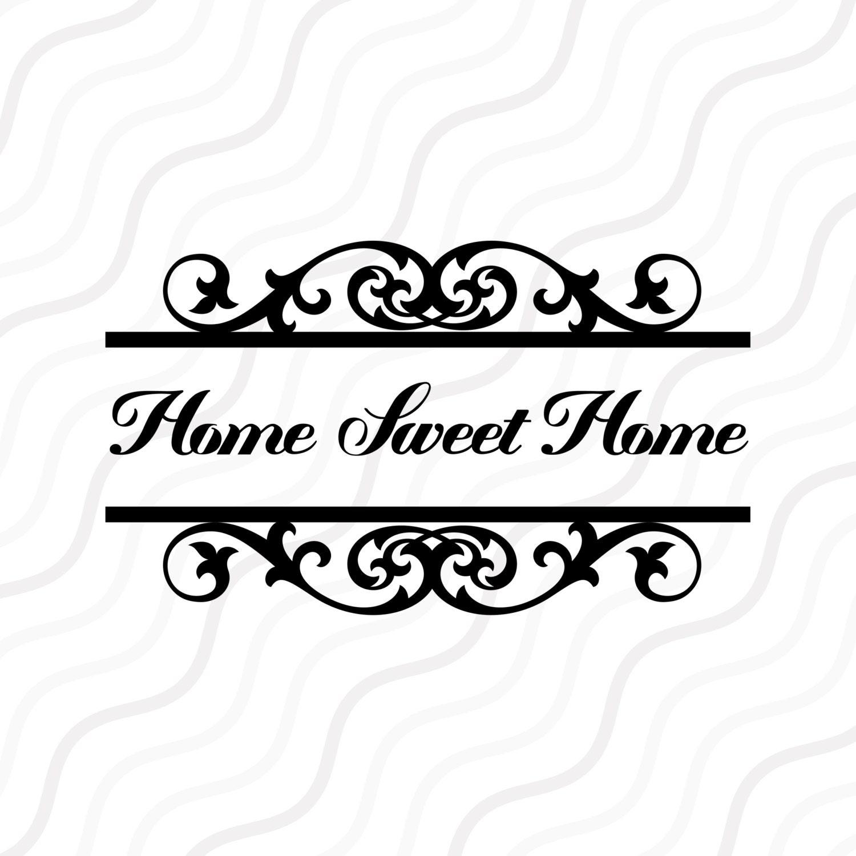 Home Sweet Home Svg Flourish Svg Fancy Monogram Frame Svg