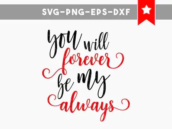 Download forever always love svg file love quotes svg file valentines