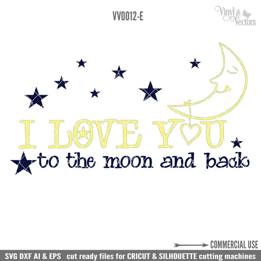 Download I love you to the moon and back Commercial Use svg dxf ai ...