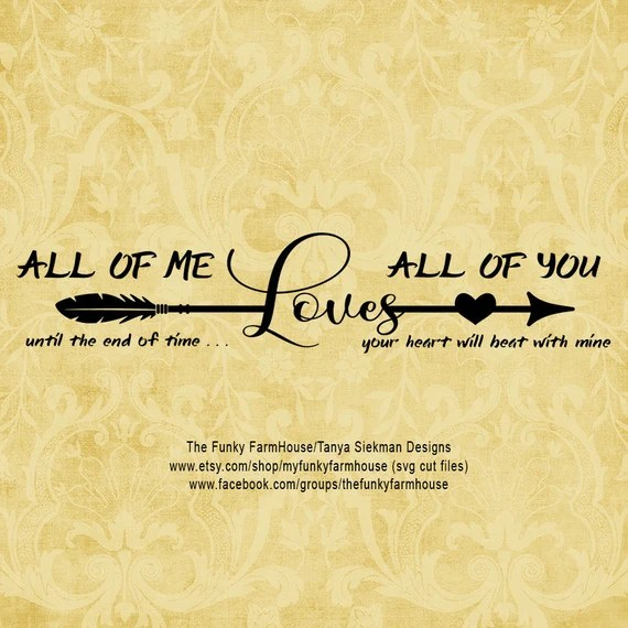 Download SVG & PNG All of Me Loves All Of You