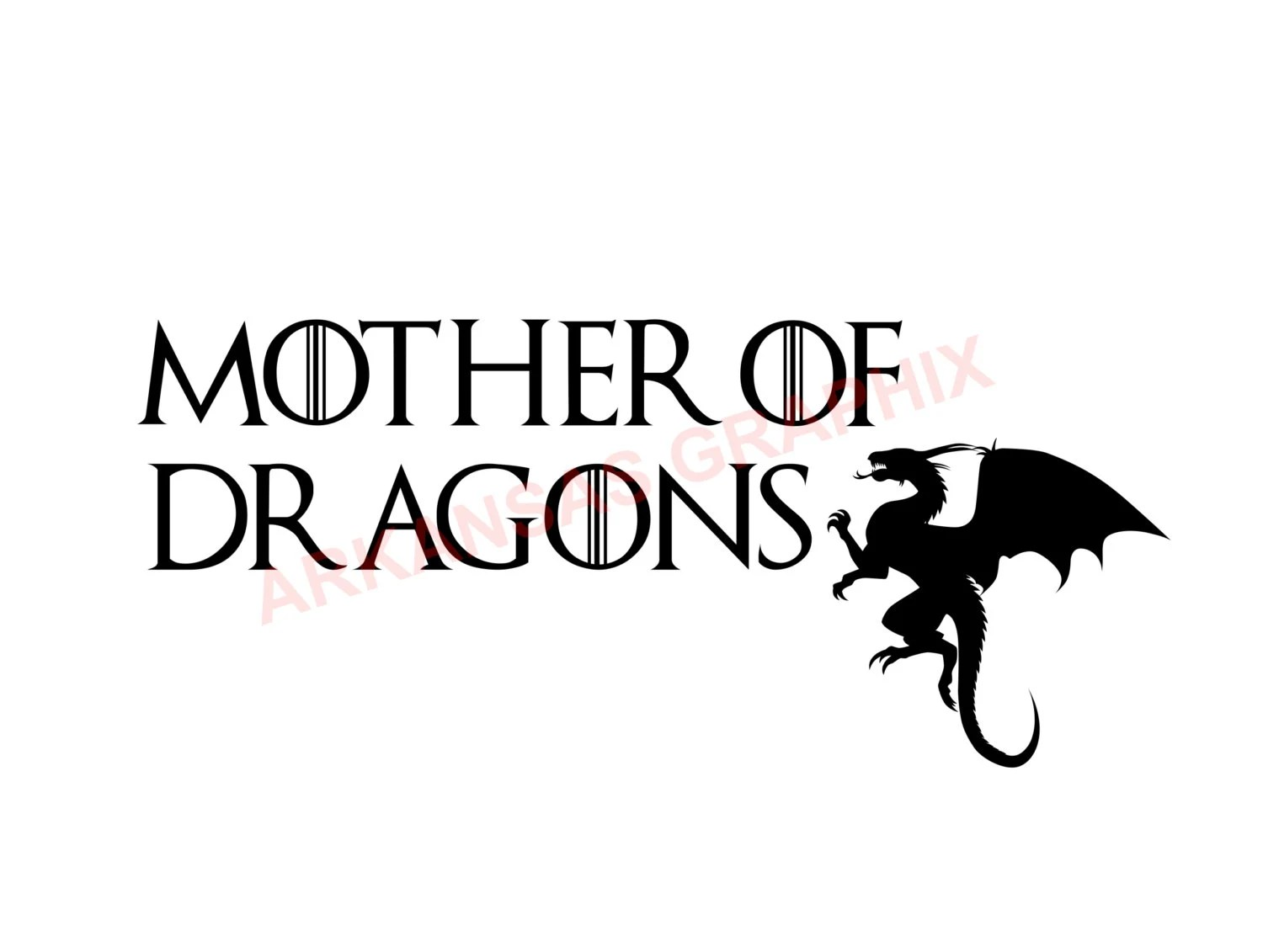 Game Of Thrones Mother Of Dragons Vector Cuttable