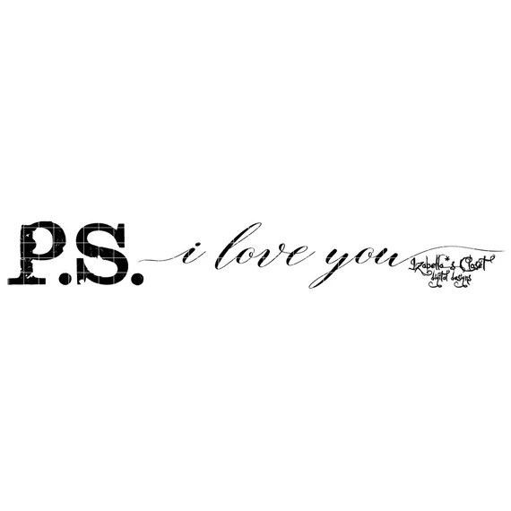 Download PS I Love You Him Vector Printable Cutable from ...