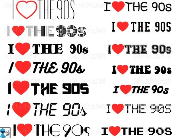 Download I LOVE THE 90S Cutting Files / Clipart Svg Png Jpg Dxf