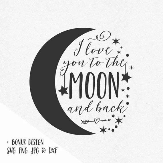 Download I love you to the moon and back svg sayings stars by ...
