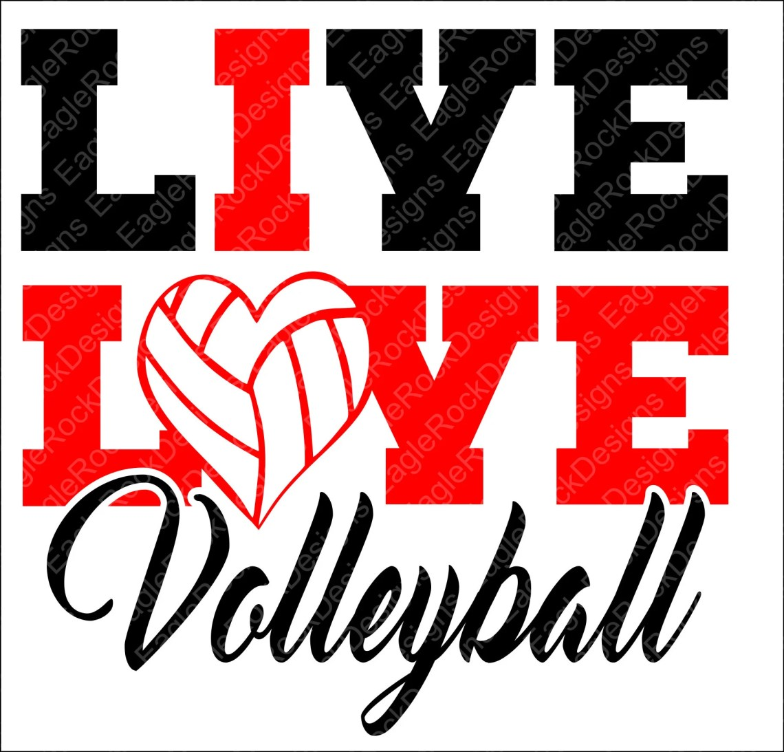 Download Live Love Volleyball| SVG| DXF| EPS| Cut File| Volleyball ...
