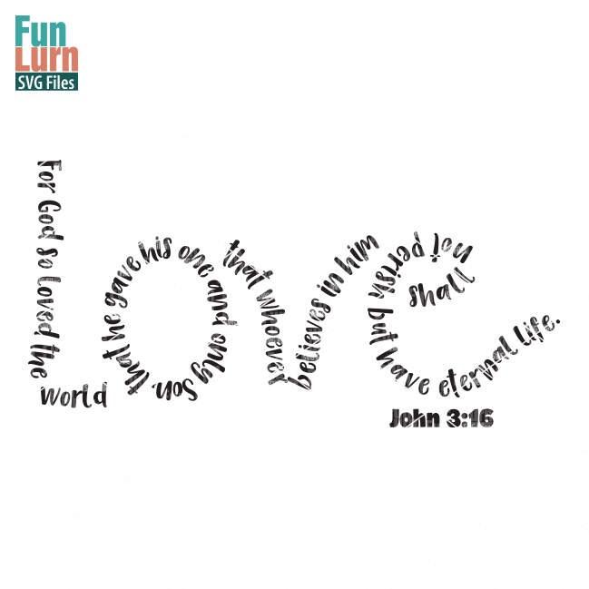 Download Easter svg, Love svg, John 3 16, For God so loved the ...
