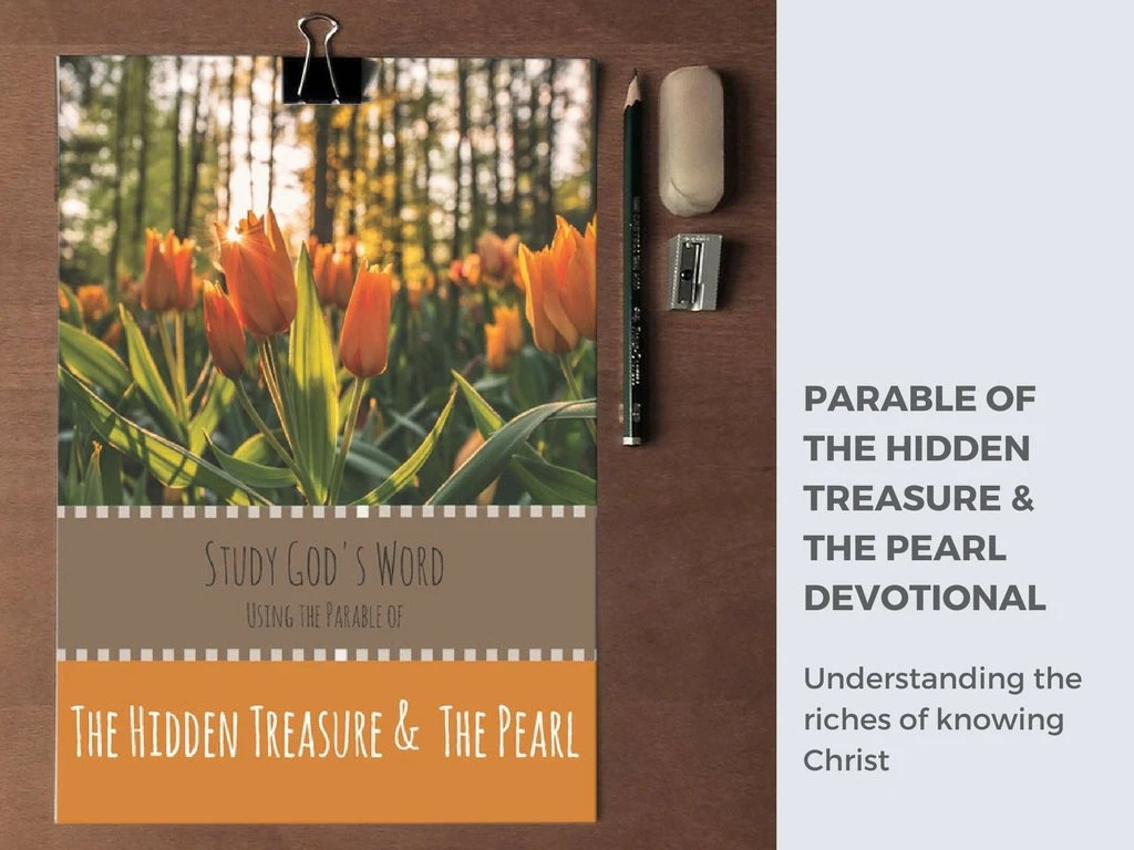 Bible Study Parables Of Jesus Hidden Treasure And The Pearl