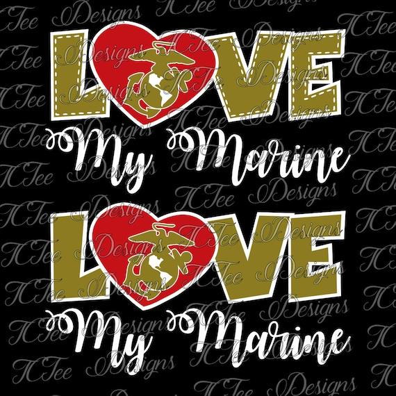 Download Love My Marine - USMC - Marine Wife - SVG Design Download ...