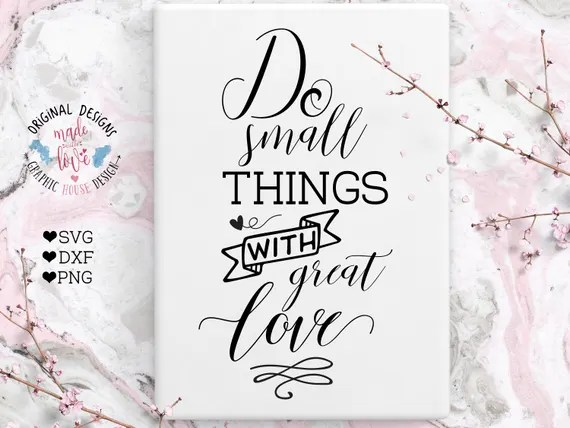 Download Do small things with great love SVG DXF PNG Mother Teresa