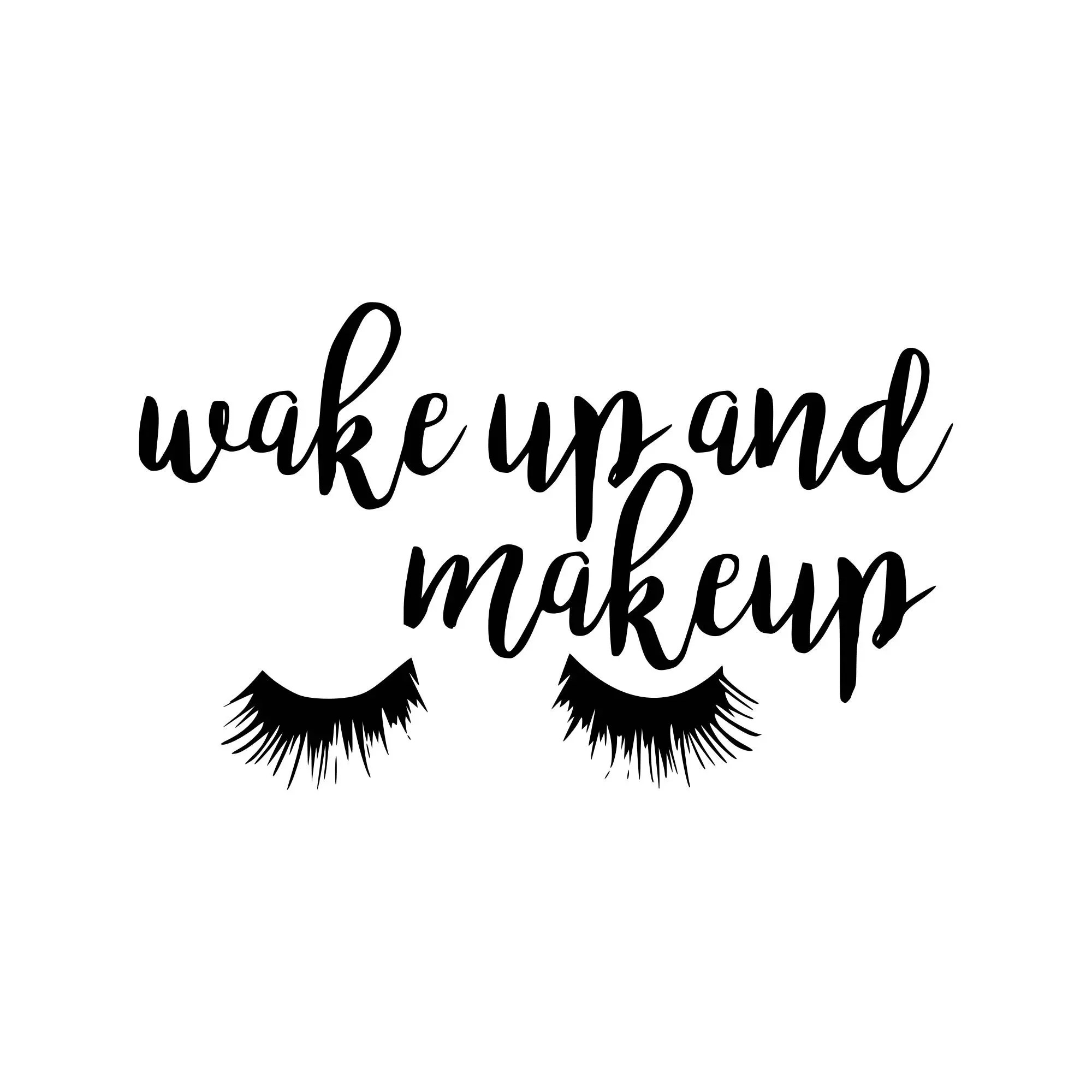 Wake Up And Makeup Svg Make Up Svg Wake Up Svg Tshirt Svg Svg