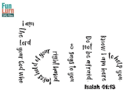 Download Faith svg Isaiah 41 13 I am the Lord your God who takes