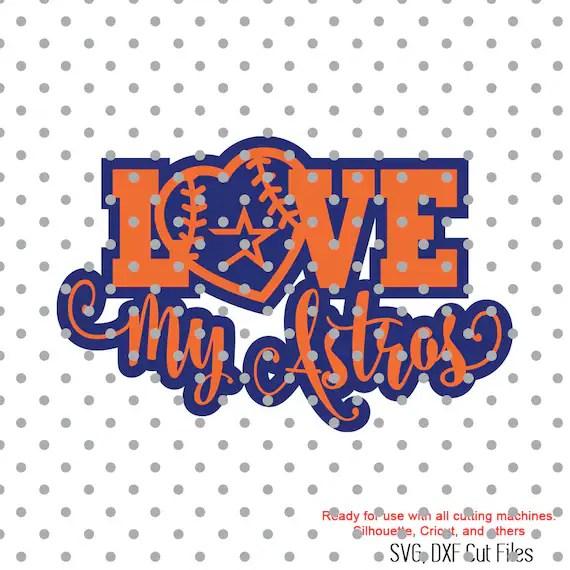 Download Love my astros Baseball svg sports svg ball svg Svg