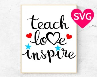Download Teach love inspire | Etsy