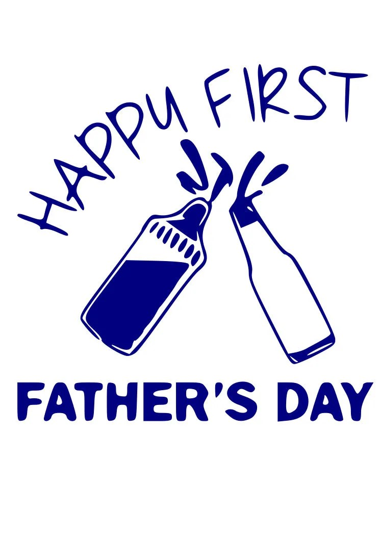 Download First Fathers Day SVG File Quote Cut File Silhouette File