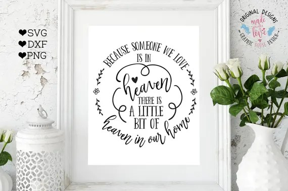 Download memorial svg, heaven svg, because someone we love is in ...