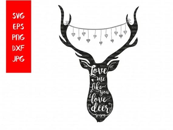 Download Items similar to Deer hunt Svg, couple SVG, Love Me Like ...