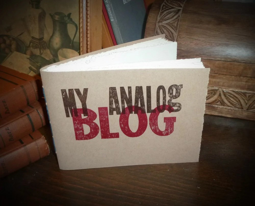 My Analog Blog - woodblock letterpress notebook