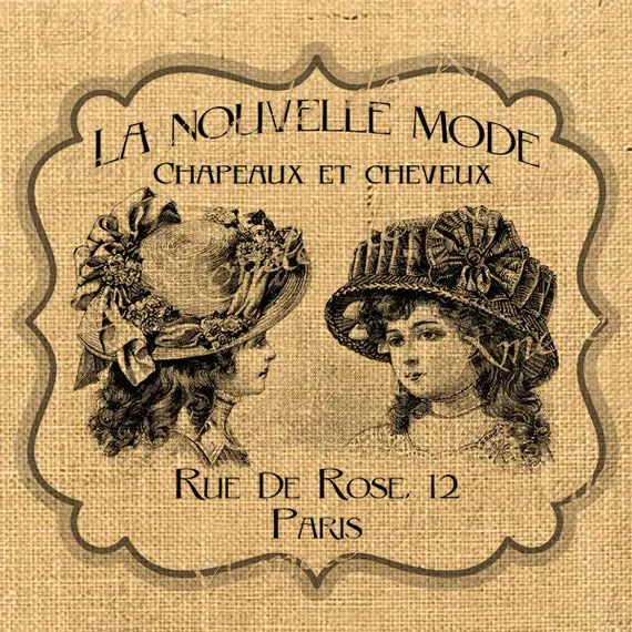 La Nouvelle Mode   hat woman paris romantic ads paris fashion print on iron transfer fabric gift tag burlap label napkins pillow Sheet n.240