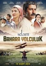 Selam: Bahara Yolculuk (2015) afişi