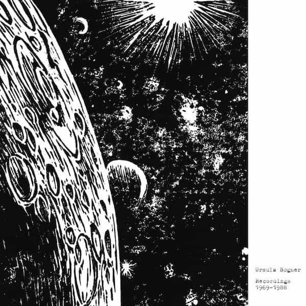 URSULA BOGNER / Recordings 1969-1988 (LP)