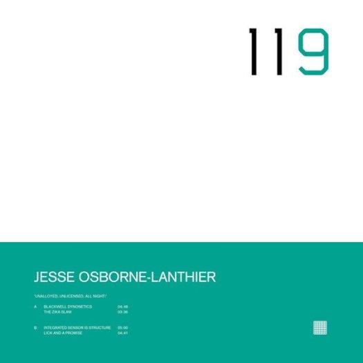 JESSE OSBORNE-LANTHIER / Unalloyed, Unlicensed, All Night! (12 inch)