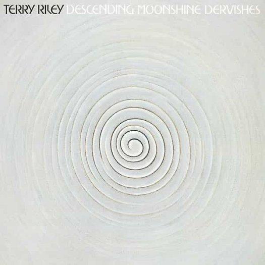 TERRY RILEY / Descending Moonshine Dervishes (LP)