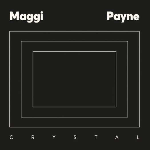 MAGGI PAYNE / Crystal (LP)
