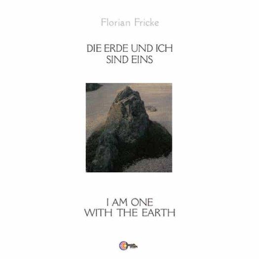 FLORIAN FRICKE / Die Erde Und Ich Sind Eins (LP)