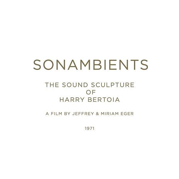 HARRY BERTOIA / Sonambients: The Sound Sculpture Of Harry Bertoia (CD+DVD)
