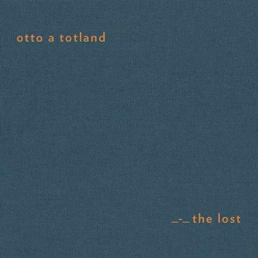 OTTO A TOTLAND / The Lost (LTD CD/LTD LP)