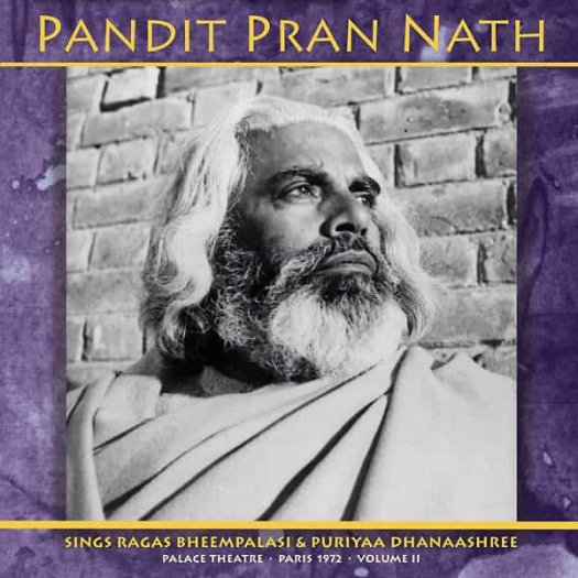 PANDIT PRAN NATH / Palace Theatre - Paris 1972 - Volume II (2LP)