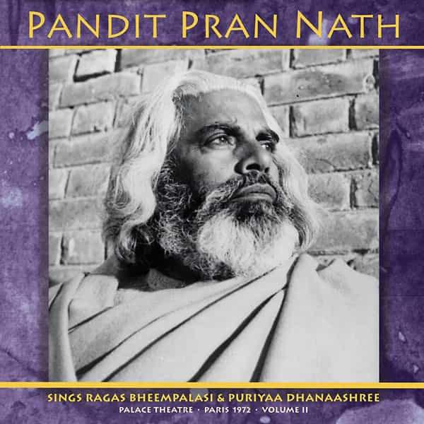 PANDIT PRAN NATH / Palace Theatre - Paris 1972 - Volume II (2LP)