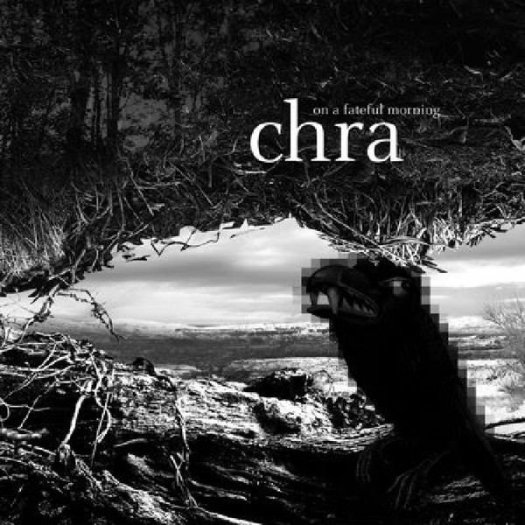 CHRA / On A Fateful Morning (LP)