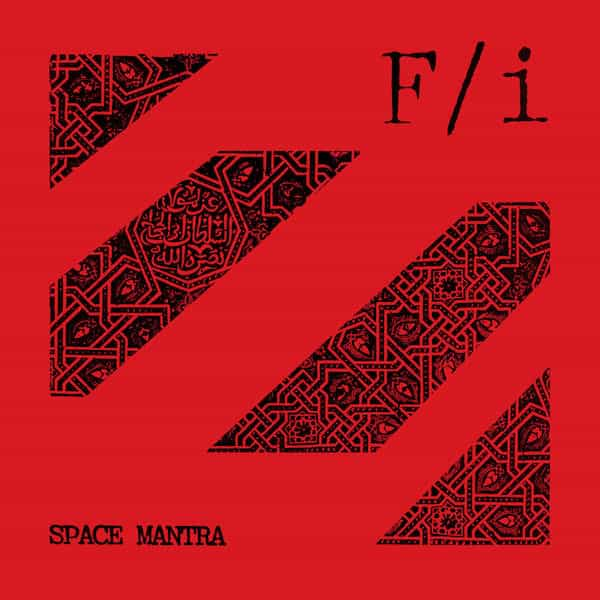 F/I / Space Mantra (LP)