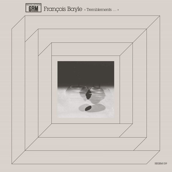 FRANCOIS BAYLE / Tremblements... (LP)