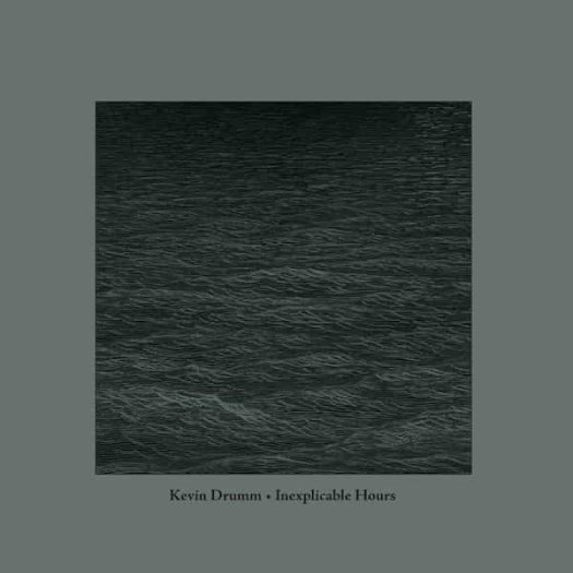 KEVIN DRUMM / Inexplicable Hours (CD/2LP+CD)