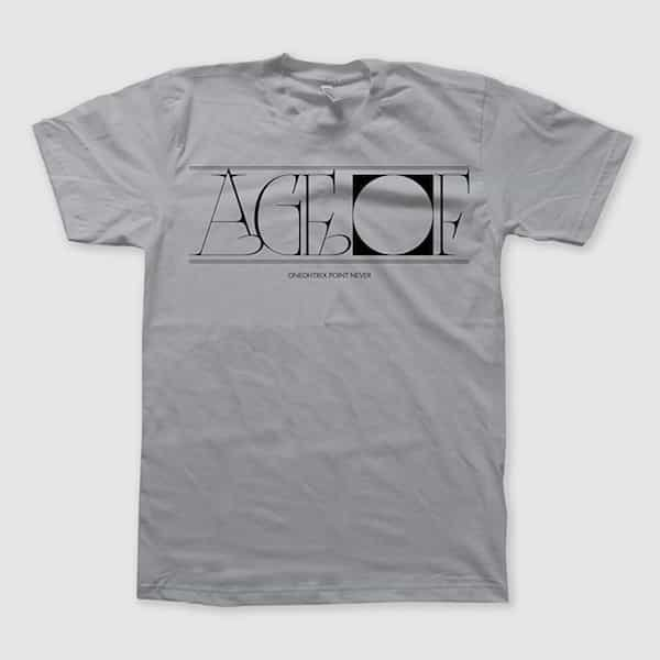 ONEOHTRIX POINT NEVER / Age Of (T-shirt)