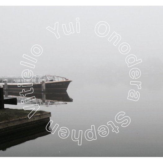 YUI ONODERA & STEPHEN VITIELLO / Quiver (CD)