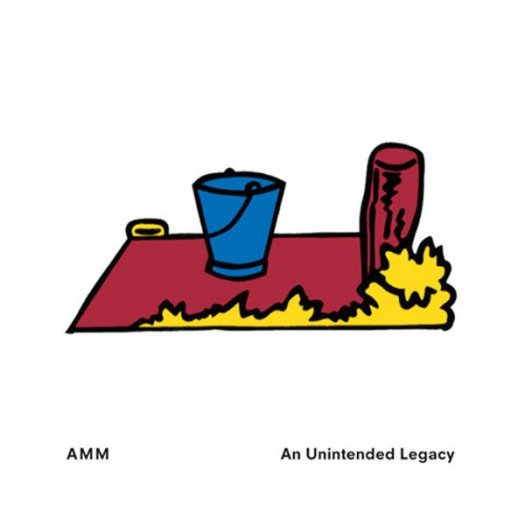 AMM / An Unintended Legacy (3CD)