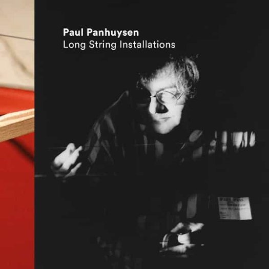 PAUL PANHUYSEN / Long String Installations (3LP)
