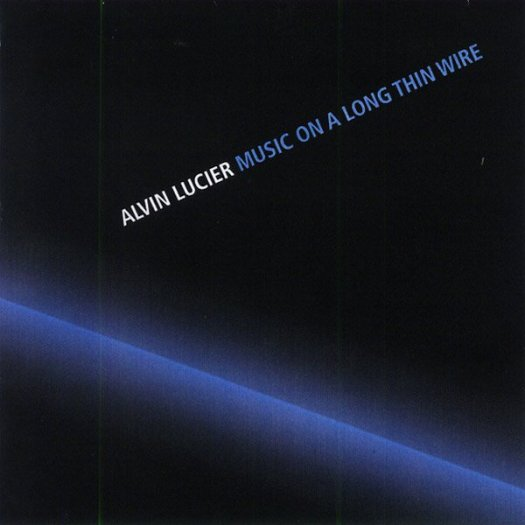 ALVIN LUCIER / Music On A Long Thin Wire (CD)