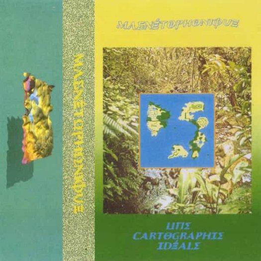 MAGNETOPHONIQUE / Une Cartographie Ideale (Cassette)