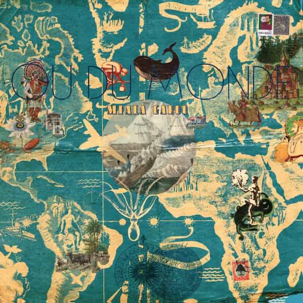 MPALA GAROO / Ou Du Monde (LP)