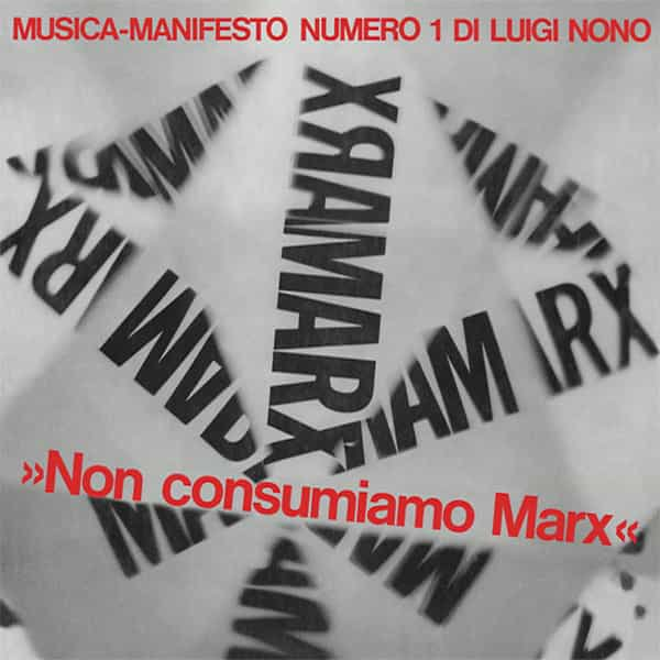 LUIGI NONO / Musica Manifesto N. 1 (CD/LP)