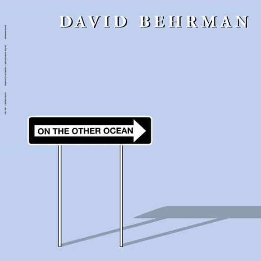 DAVID BEHRMAN / On the Other Ocean (LP)