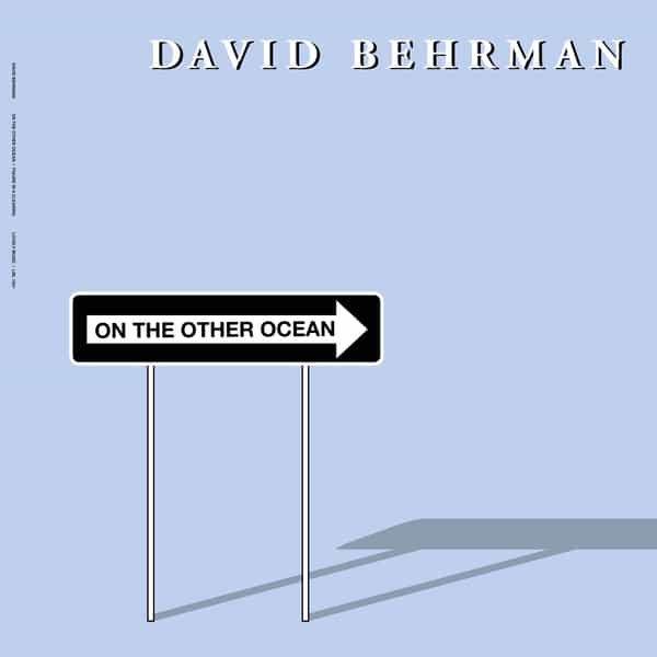 DAVID BEHRMAN / On the Other Ocean (LP)
