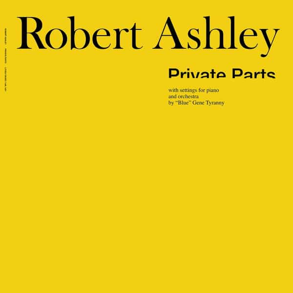 ROBERT ASHLEY / Private Parts (LP)