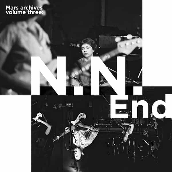 MARS / Mars Archive Volume Three: N.N. End (LP)