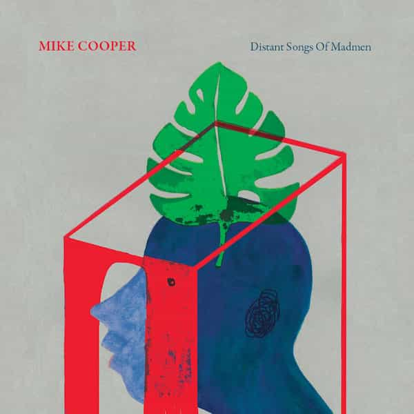 MIKE COOPER / Distant Songs Of Madmen (LP color vinyl)