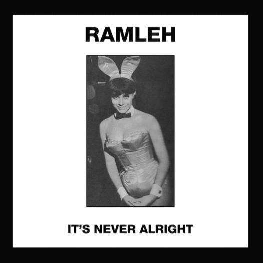 RAMLEH / It's Never Alright / Kerb Krawler (7 inch)